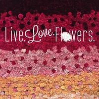 Live. Love. Flowers