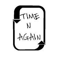 Time 'N Again