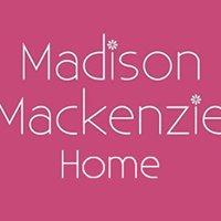 Madison Mackenzie Home