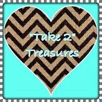 Take 2 Treasures