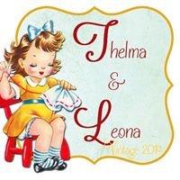 Thelma & Leona Vintage