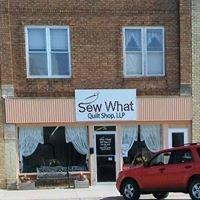 Sew What Quilt Shop, LLP