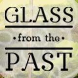 Glass from the Past