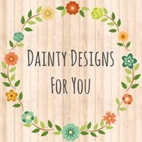 Dainty Designs For You