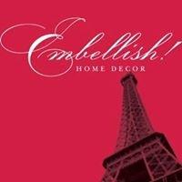 Embellish Home Decor
