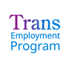 Trans Employment Program
