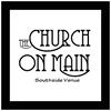 The Church On Main