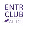 Entrepreneurship Club at TCU
