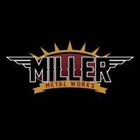 Miller Metal Works