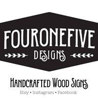 Fouronefive Designs