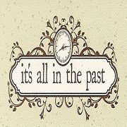 it's all in the past