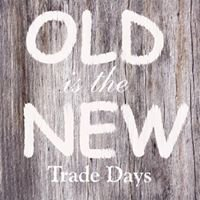 Old is the New - Trade Days