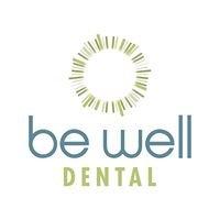 Be Well Dental