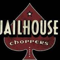 Jailhouse Choppers