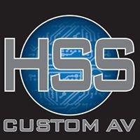 HSS Custom AV