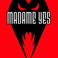 Madame Yes