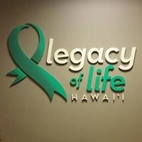 Legacy of Life Hawaii