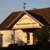 Volkskunde- und Freilichtmuseum Roscheider Hof, Konz