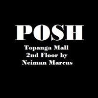 POSH at Topanga Mall
