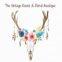 The Vintage Roost and Floral Boutique -Payson Arizona
