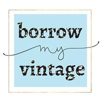Borrow My Vintage