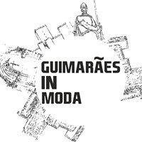 Guimarães In Moda
