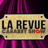 La Revue Cabaret Show
