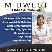 Midwest Fidelity Services, LLC