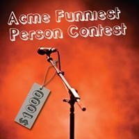 Acme's Funniest Person in the Twin Cities Contest