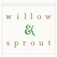 Willow & Sprout