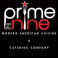 Prime on the Nine - Modern American Cuisine & Catering Co