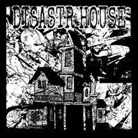 Disastr House