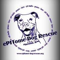 *ePITome (e-PIT-o-me) Dog Rescue*
