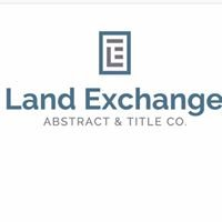 Land Exchange Abstract & Title Company