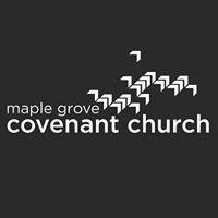 Maple Grove Covenant Church