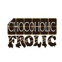 Chocoholic Frolic