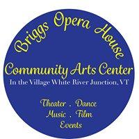 Briggs Opera House A Community Arts Center