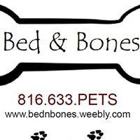 Bed & Bones LLC- Brad & Stephanie Gamble, Owners