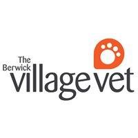The Berwick Village Vet
