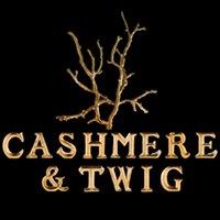 Cashmere & Twig
