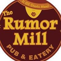The Rumor Mill Pub & Eatery