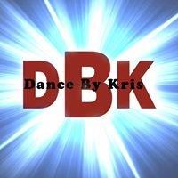 Dance By Kris