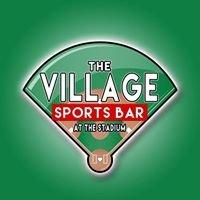 The Village Sports Bar at the Stadium