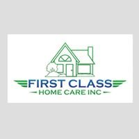 First Class Home Care Inc.