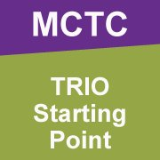 MCTC TRIO Starting Point