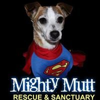 Mighty Mutt Rescue and Sanctuary, Inc.
