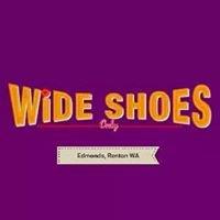 Wide Shoes Only  2-Locations Edmonds & Renton WA