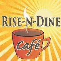 Rise-N-Dine Cafe