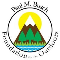 Paul M. Busch Foundation for the Outdoors