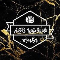 A & B Wholesale Market Inc.